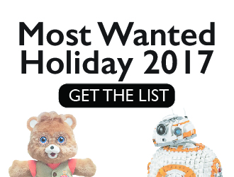 Most Wanted Toys for Holiday Season 2017