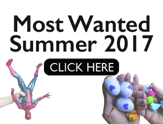 Most Wanted Toys Summer 2017