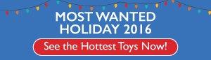 Most Wanted Toys  for 2016