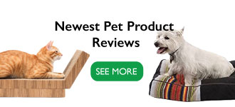 Newest Pet Product Reviews