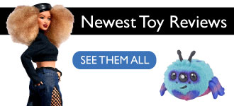 Newest Toy Reviews