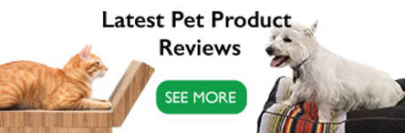 Latest Pet Product Reviews