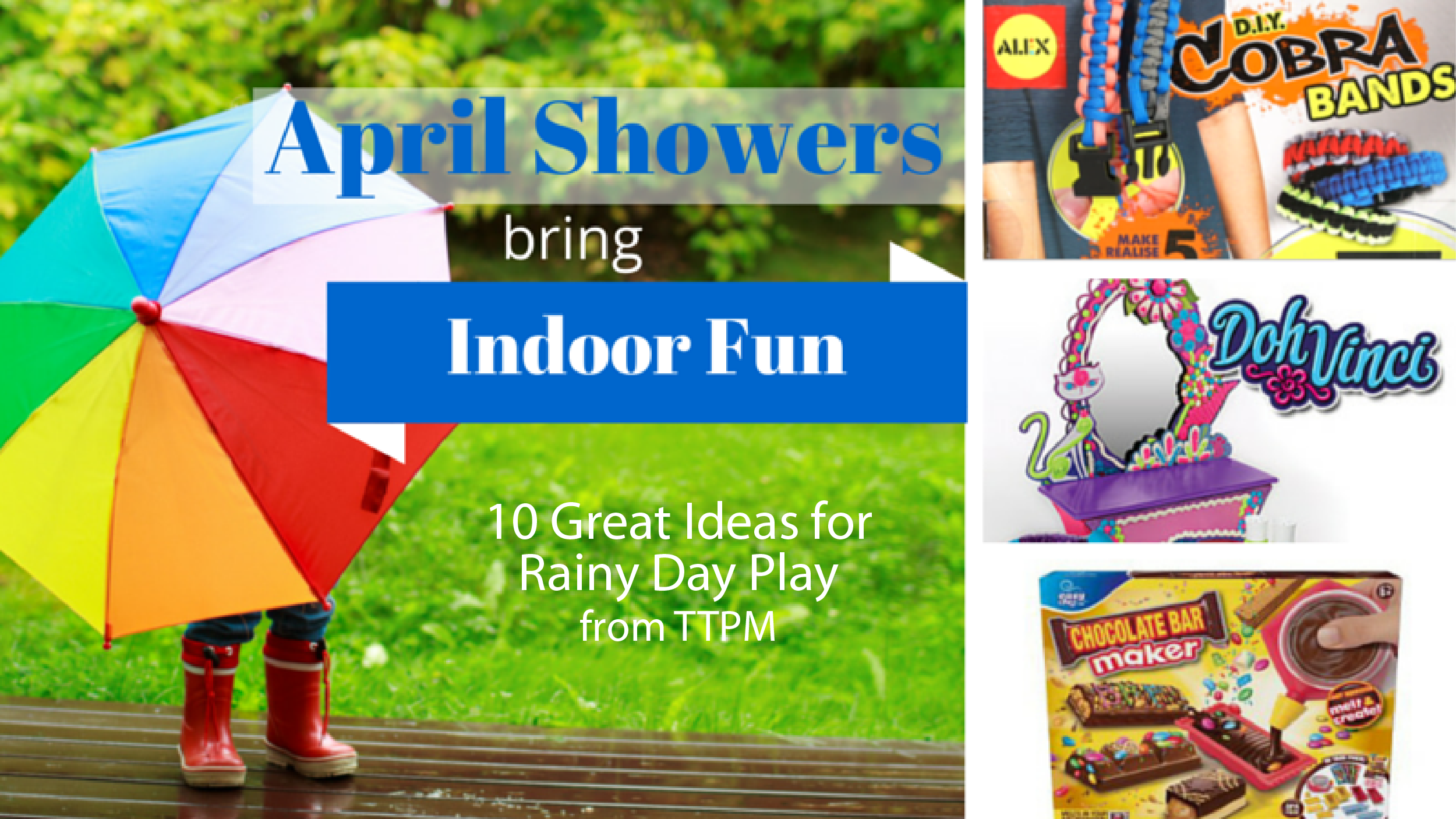 April Showers Bring Indoor Fun