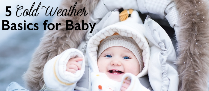5 Cold Weather Essentials for Baby