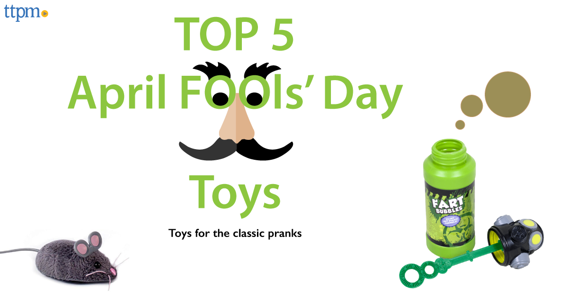 Five Toys to Fuel April Fools' Day Fun