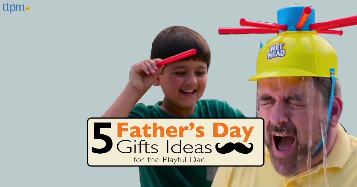 5 Father's Day Gift Ideas for the Playful Dad