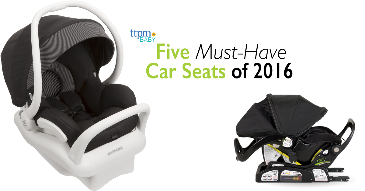 5 Must-Have Car Seats of 2016