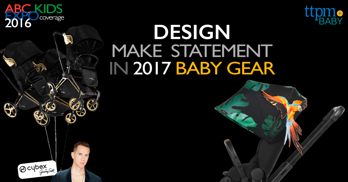 ABC Kids Expo: Design Makes Statement in 2017 Baby Gear