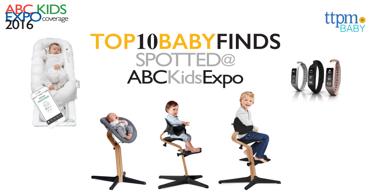 Top 10 Finds for Your Nursery at 2016 ABC Kids Expo