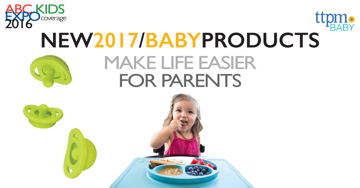 New 2017 Baby Products Make Life Easier for Parents