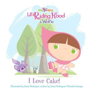 Lil' Riding Hood & Wolfie I Love Cake!